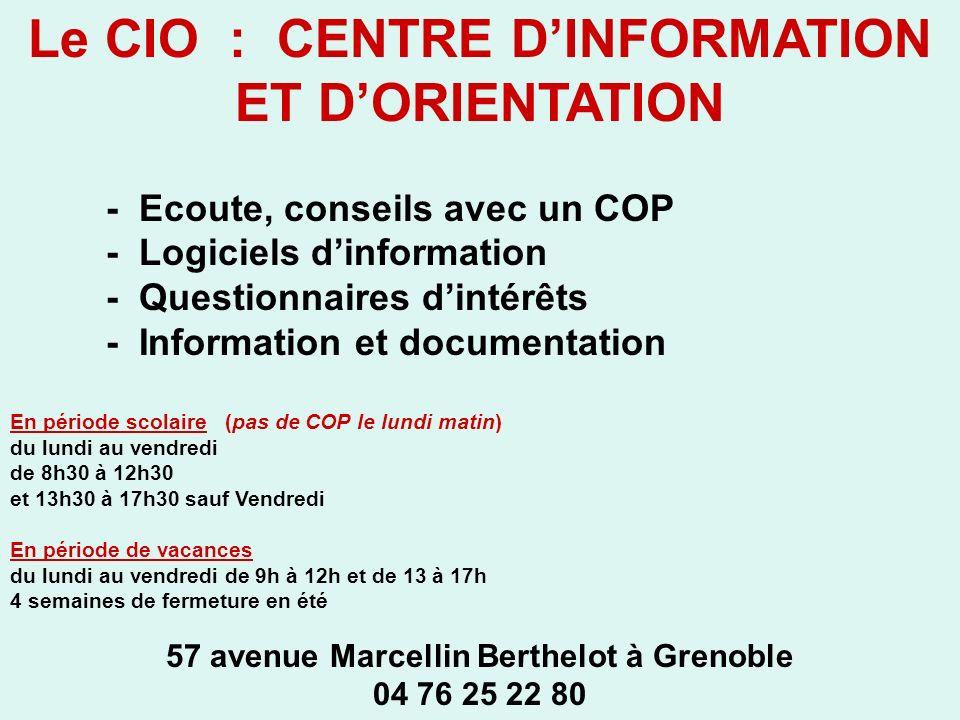 Le CIO : CENTRE D'INFORMATION ET D'ORIENTATION