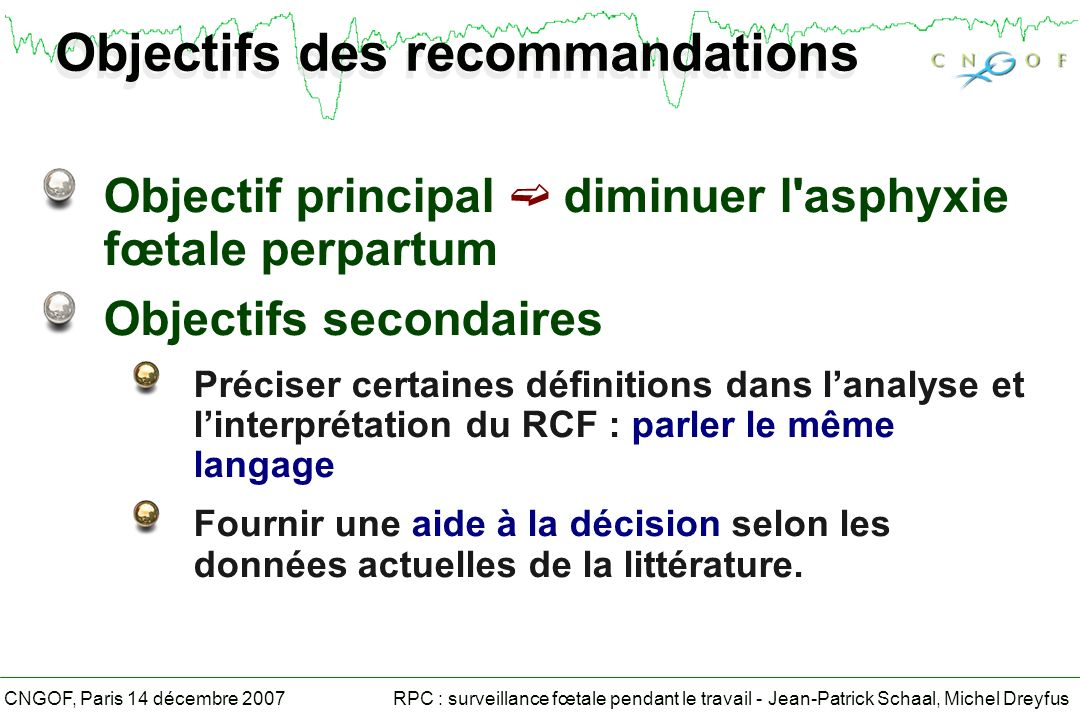 Objectifs des recommandations