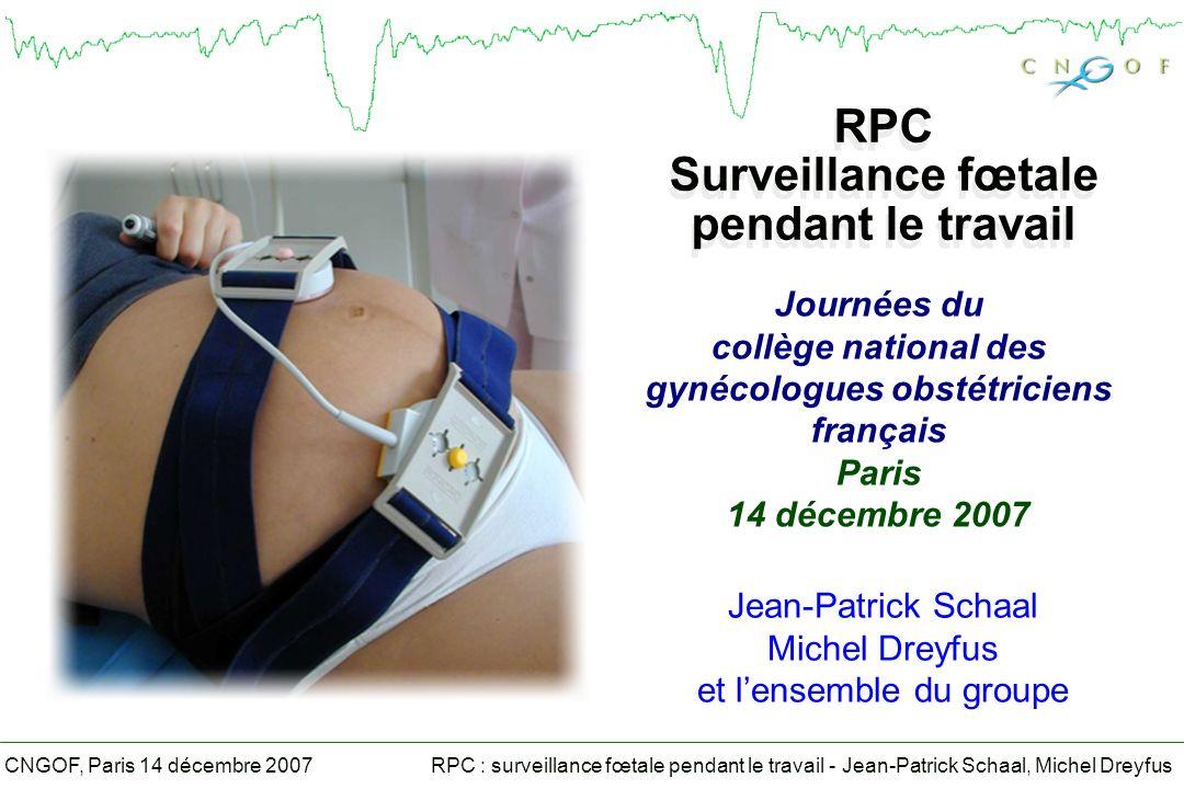 RPC Surveillance fœtale pendant le travail