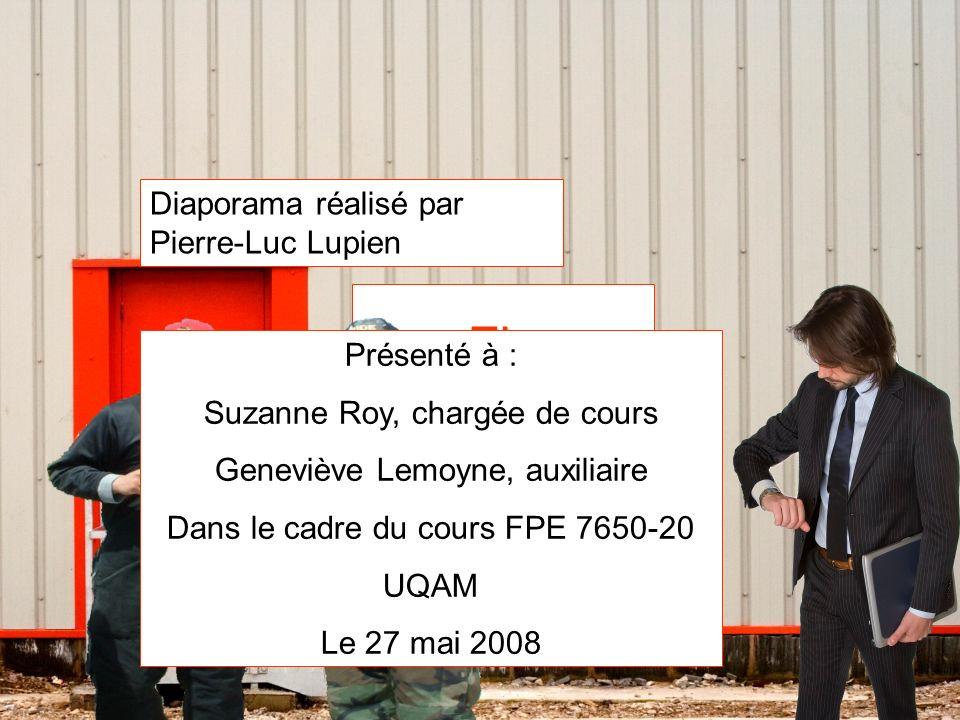 Fin Diaporama réalisé par Pierre-Luc Lupien Présenté à :