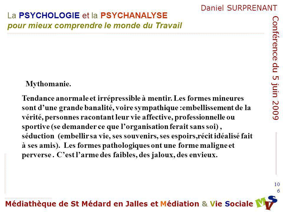Mythomanie.