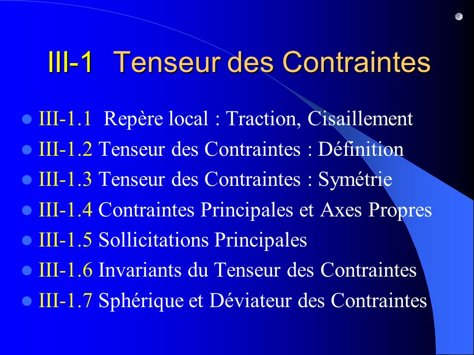III-1 Tenseur des Contraintes