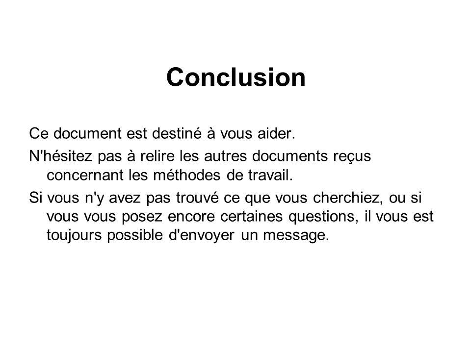 Conclusion Ce document est destiné à vous aider.