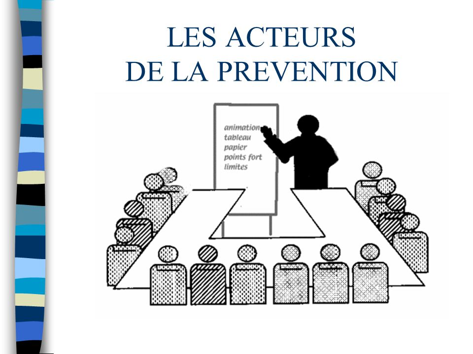 LES ACTEURS DE LA PREVENTION