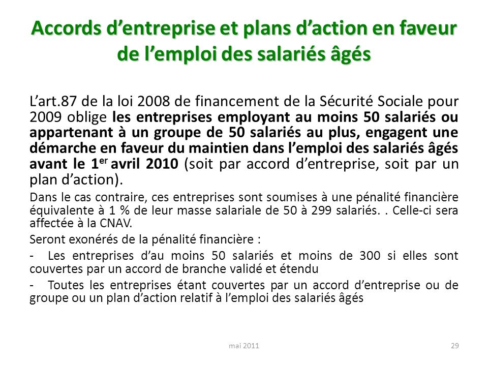 Accords d'entreprise et plans d'action en faveur de l'emploi des salariés âgés