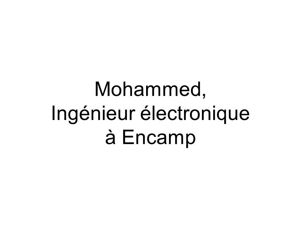 Mohammed, Ingénieur électronique à Encamp