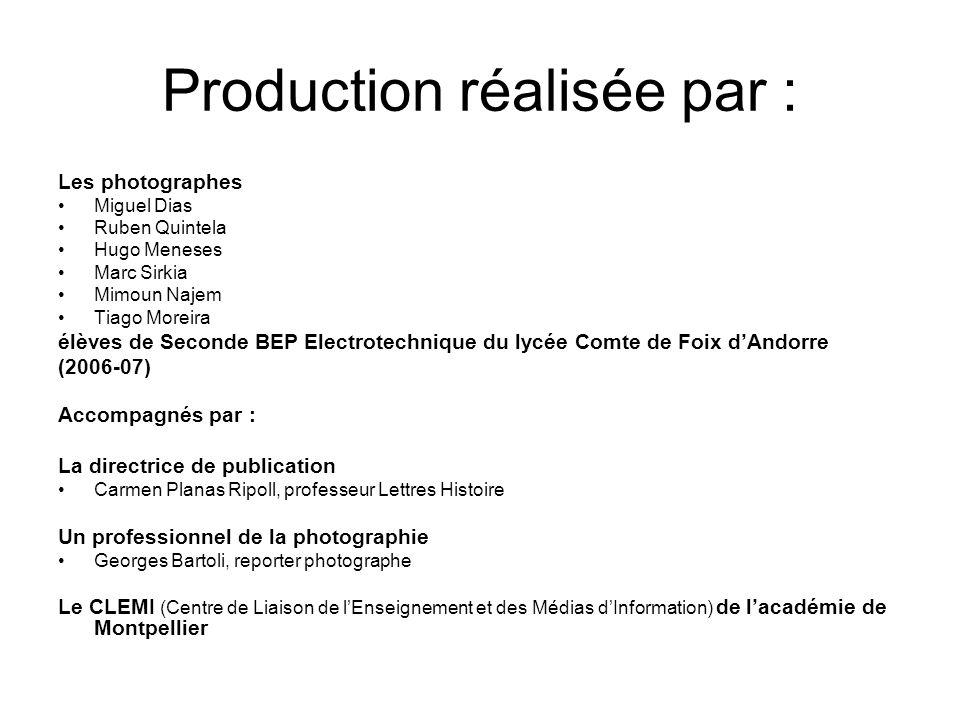 Production réalisée par :