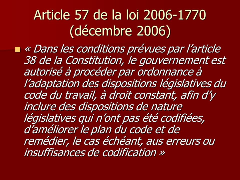 Article 57 de la loi 2006-1770 (décembre 2006)