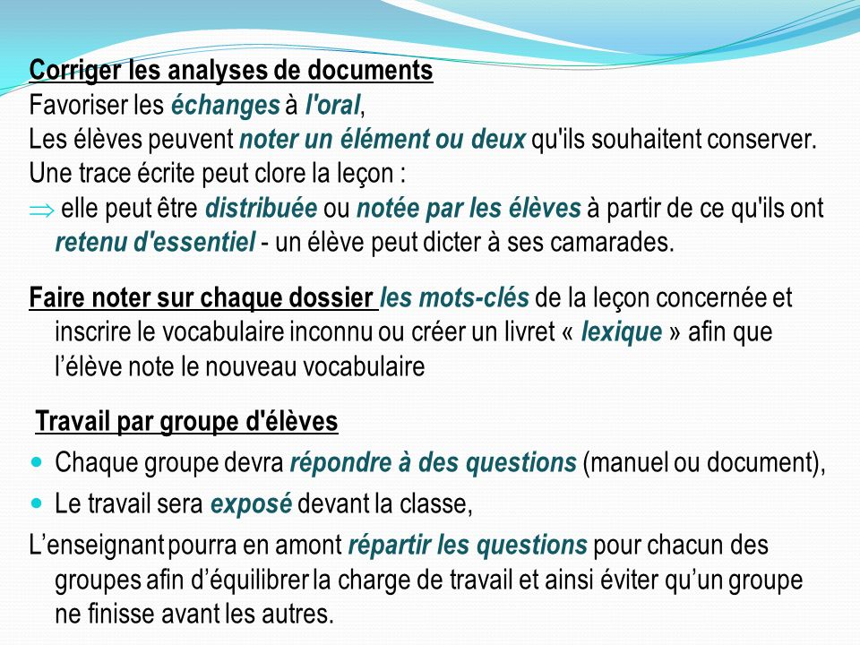 Corriger les analyses de documents Favoriser les échanges à l oral,