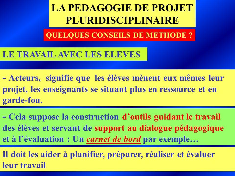 QUELQUES CONSEILS DE METHODE