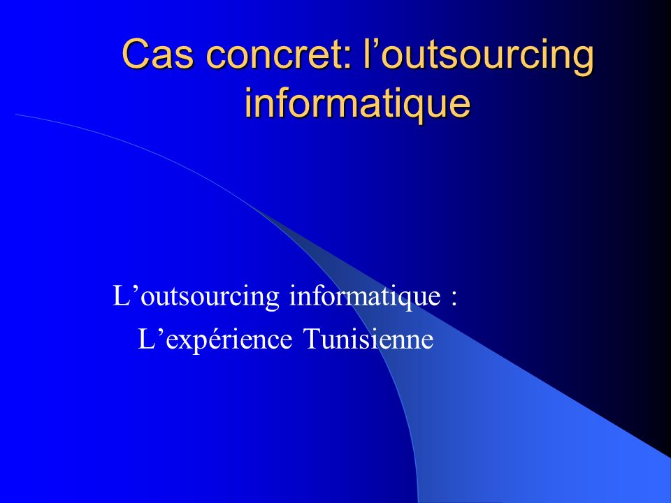 Cas concret: l'outsourcing informatique