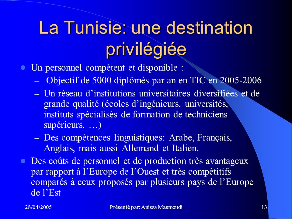 La Tunisie: une destination privilégiée