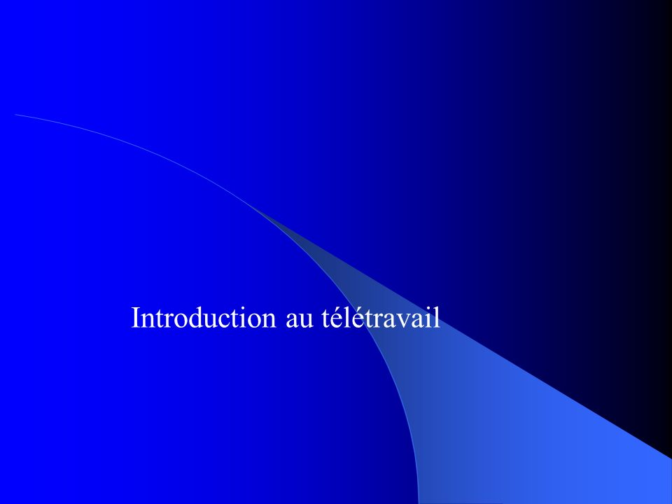 Introduction au télétravail