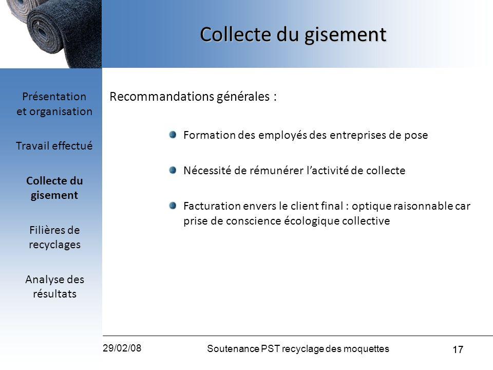 Collecte du gisement Recommandations générales :