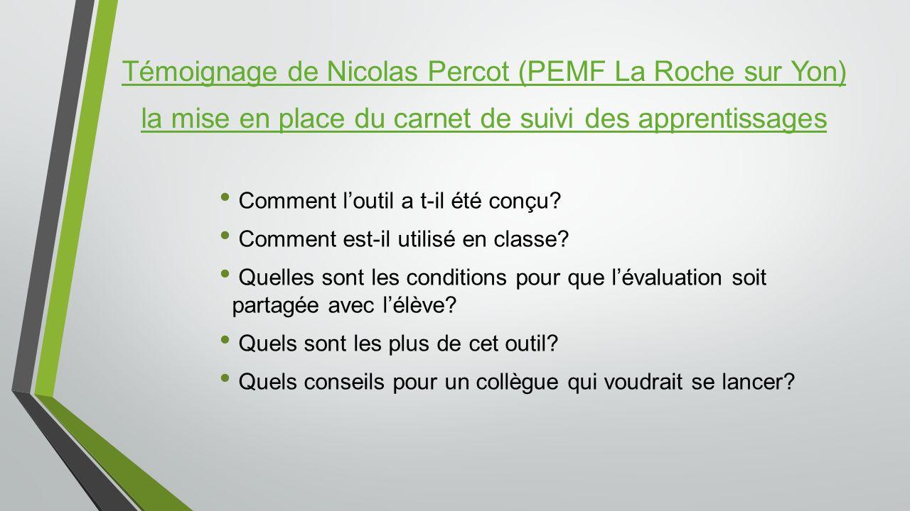 Témoignage de Nicolas Percot (PEMF La Roche sur Yon) la mise en place du carnet de suivi des apprentissages