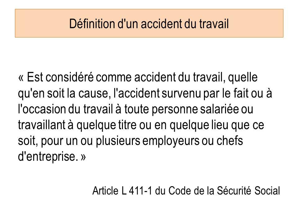 Définition d un accident du travail
