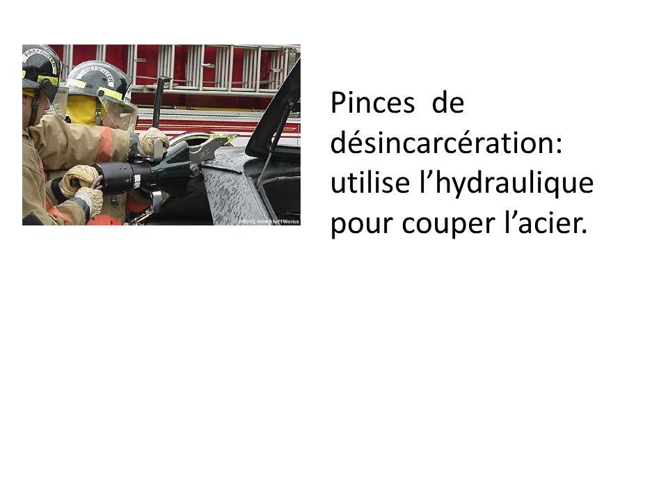 Pinces de désincarcération: utilise l'hydraulique