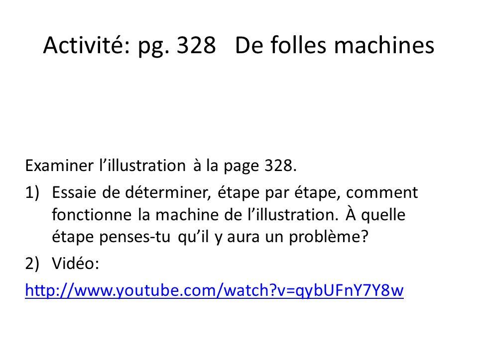 Activité: pg. 328 De folles machines