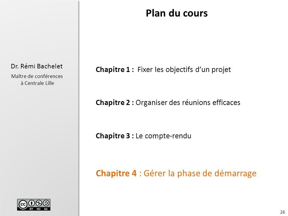 Plan du cours Chapitre 4 : Gérer la phase de démarrage