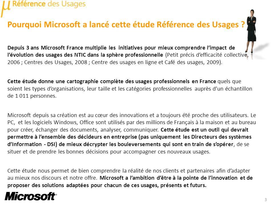 Pourquoi Microsoft a lancé cette étude Référence des Usages