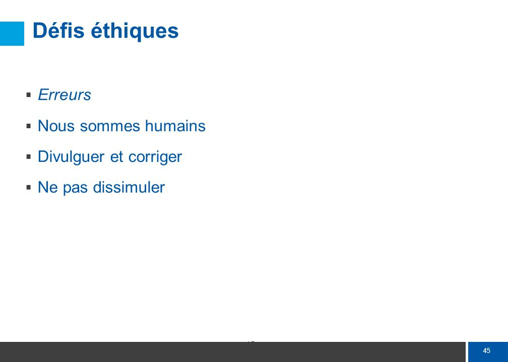 Défis éthiques Domaine de compétence