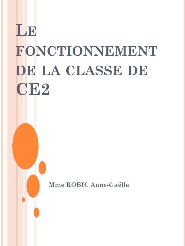 Le fonctionnement de la classe de CE2
