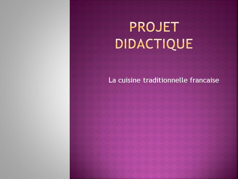 La cuisine traditionnelle francaise