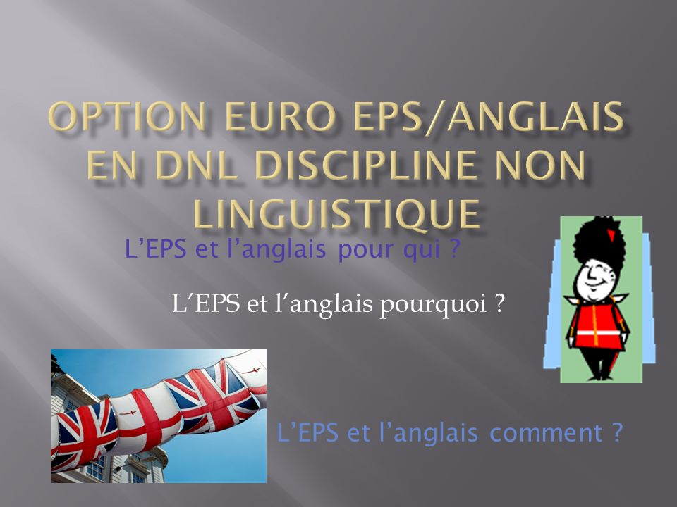 Option Euro EPS/ANGLAIS en dNL discipline non linguistique