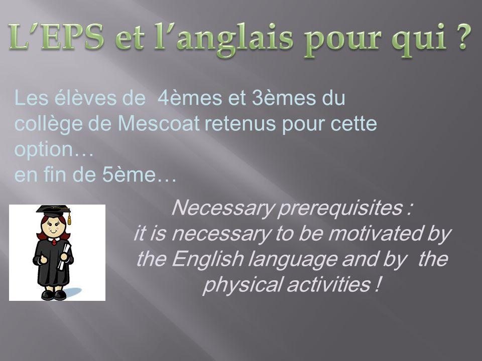 L'EPS et l'anglais pour qui