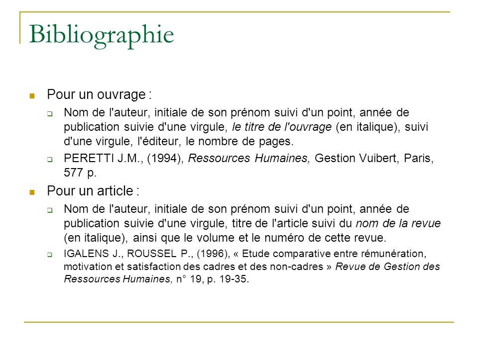 Bibliographie Pour un ouvrage : Pour un article :