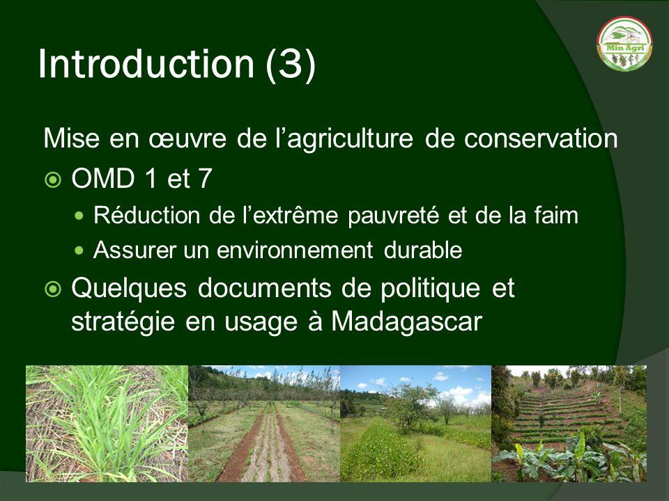 Introduction (3) Mise en œuvre de l'agriculture de conservation