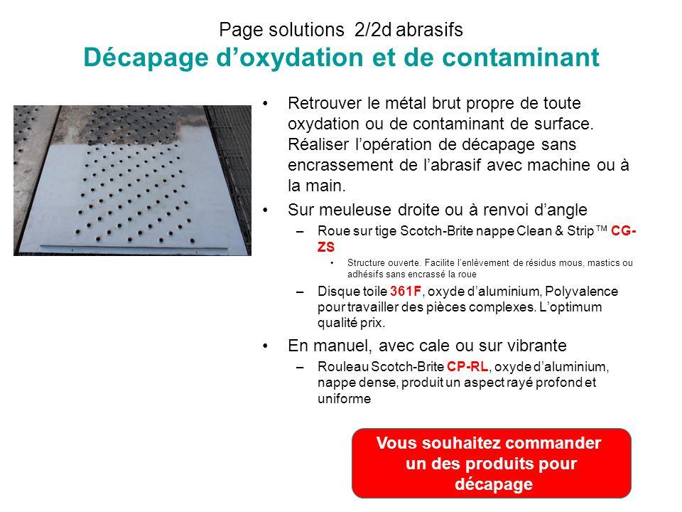 Page solutions 2/2d abrasifs Décapage d'oxydation et de contaminant