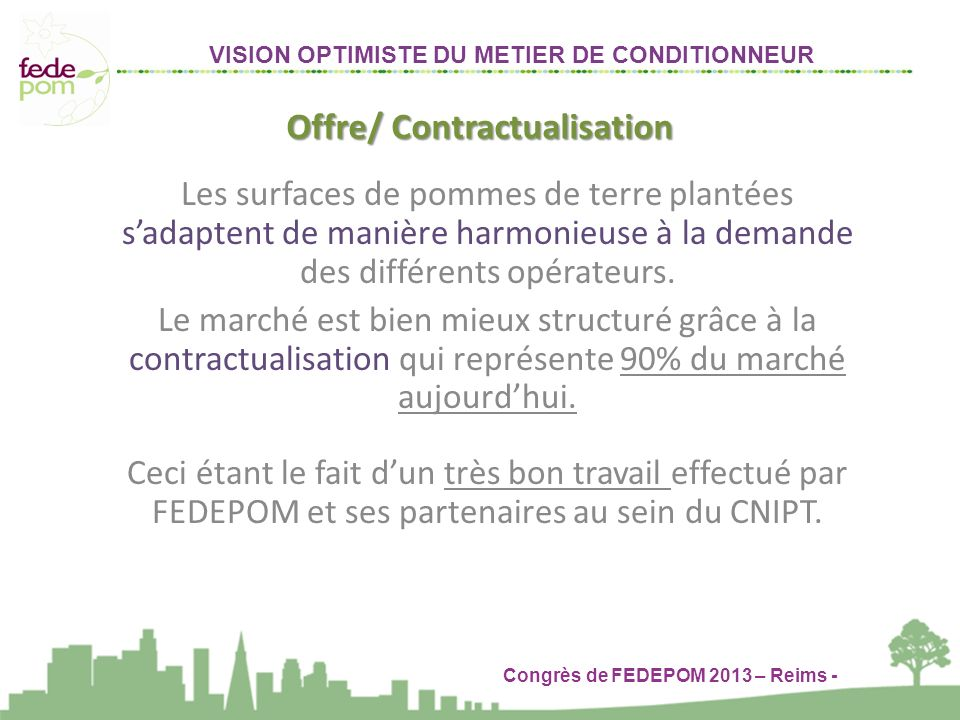 Offre/ Contractualisation