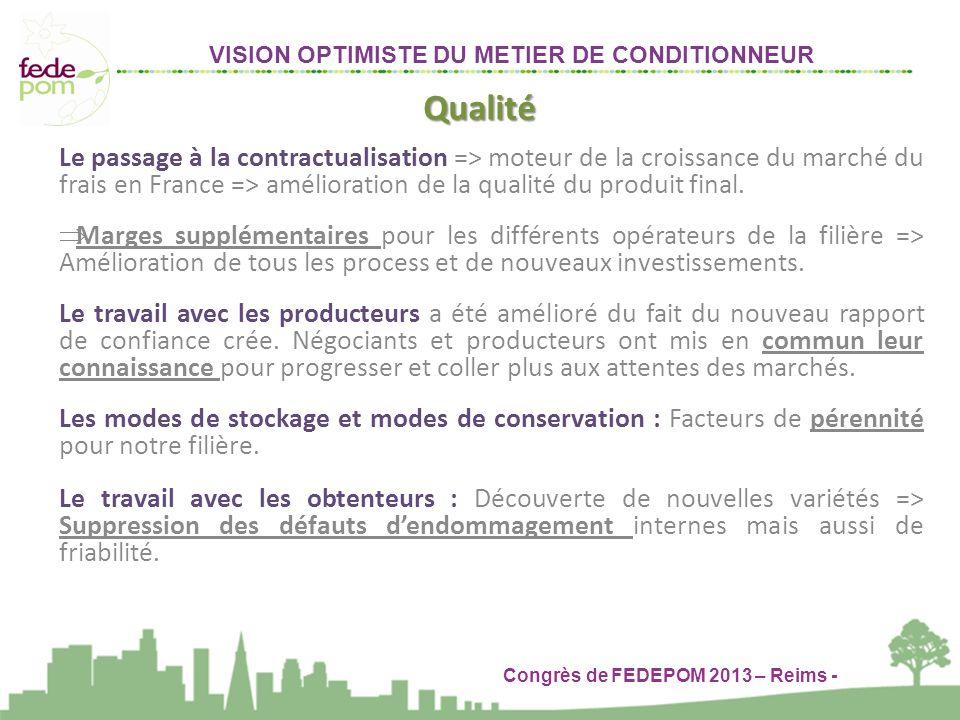 VISION OPTIMISTE DU METIER DE CONDITIONNEUR