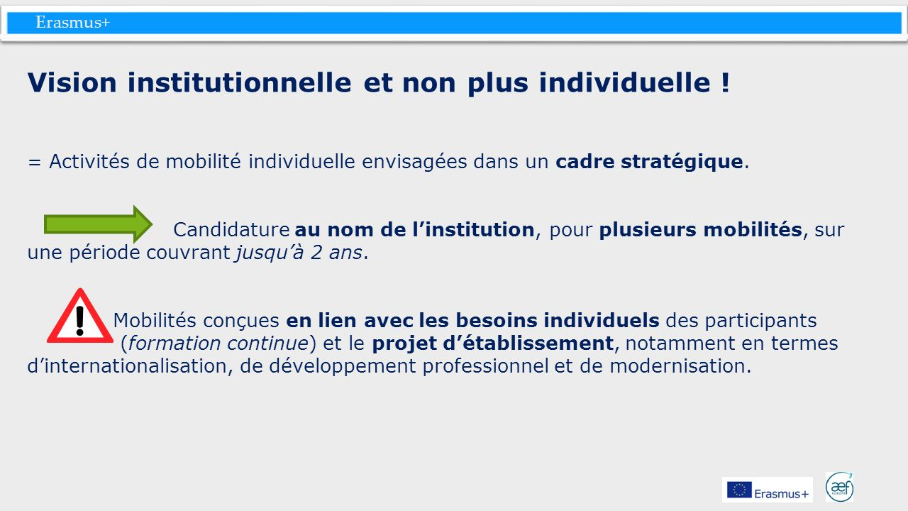 Vision institutionnelle et non plus individuelle !