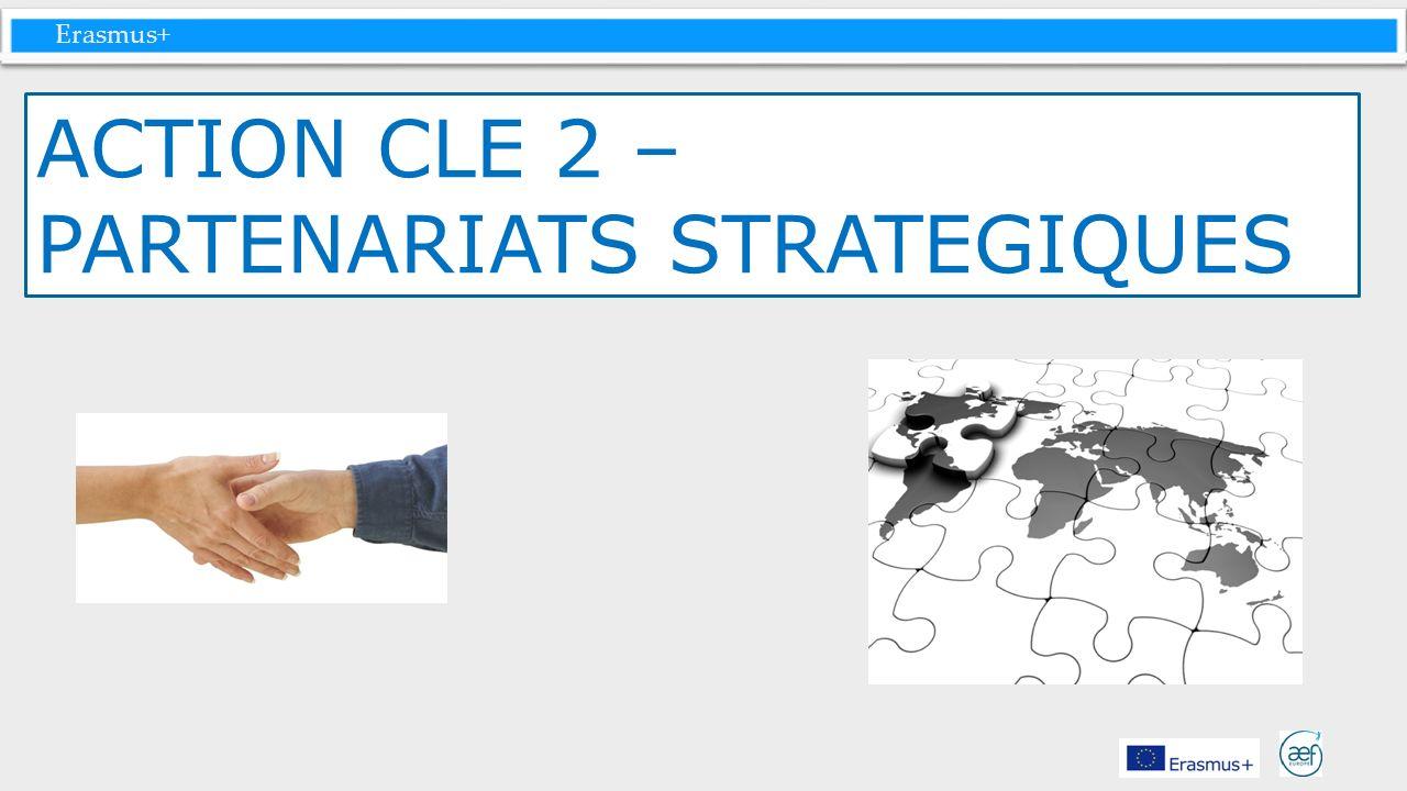 ACTION CLE 2 – PARTENARIATS STRATEGIQUES