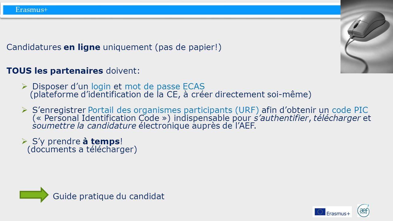 Candidatures en ligne uniquement (pas de papier!)