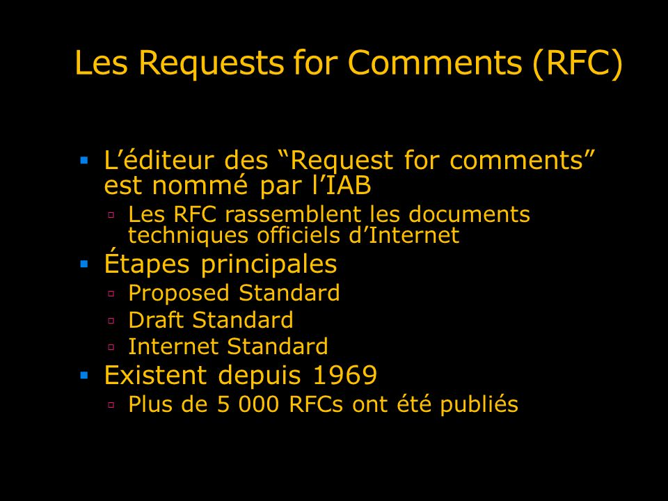 Les Requests for Comments (RFC)