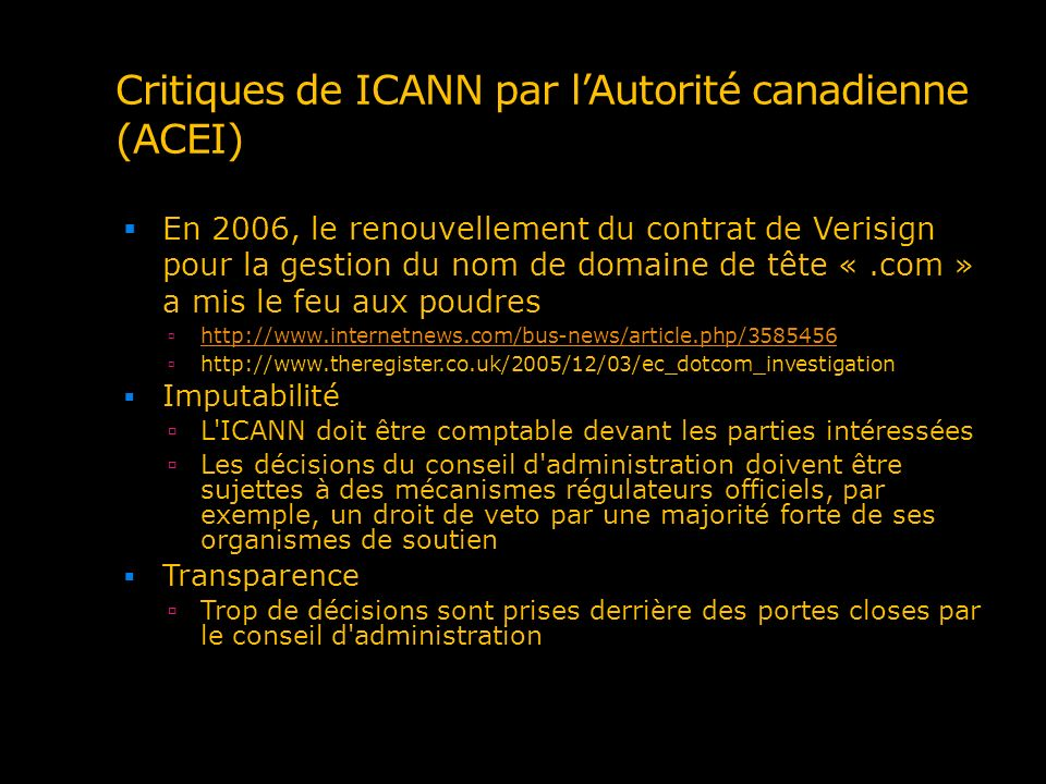 Critiques de ICANN par l'Autorité canadienne (ACEI)