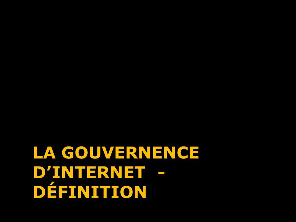 La Gouvernence d'Internet - Définition