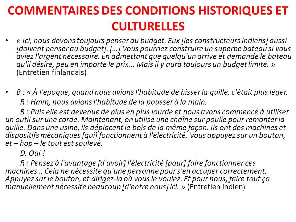 COMMENTAIRES DES CONDITIONS HISTORIQUES ET CULTURELLES