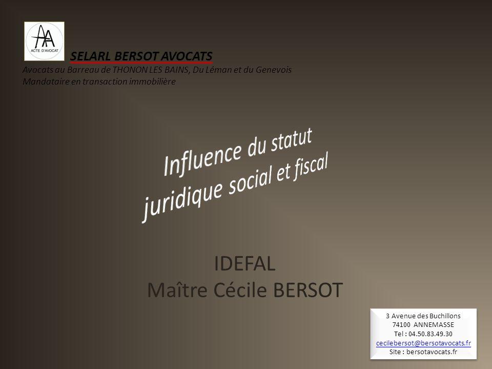 Influence du statut juridique social et fiscal