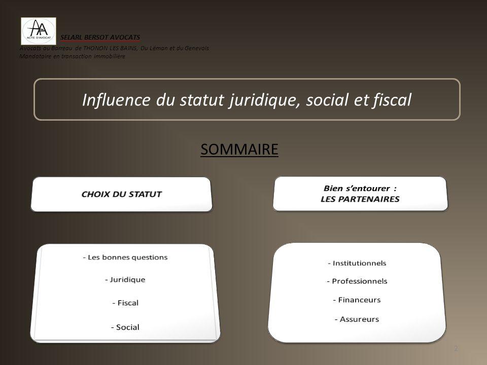 Influence du statut juridique, social et fiscal