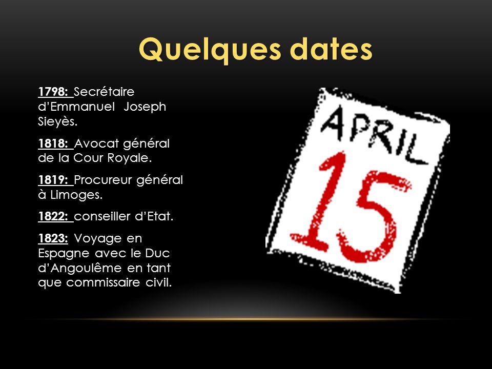 Quelques dates 1798: Secrétaire d'Emmanuel Joseph Sieyès.