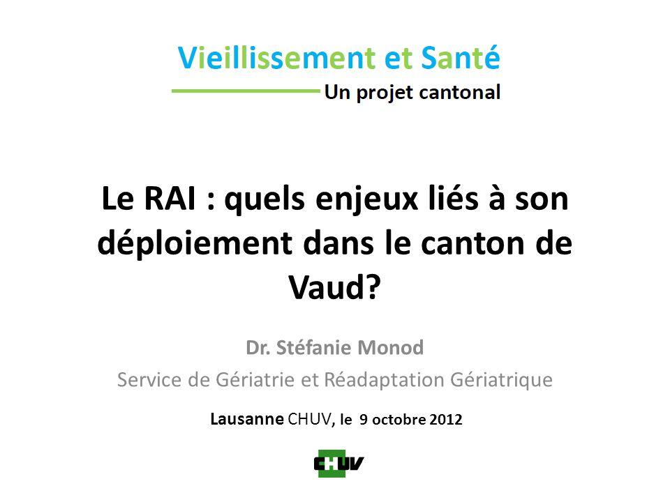 Le RAI : quels enjeux liés à son déploiement dans le canton de Vaud