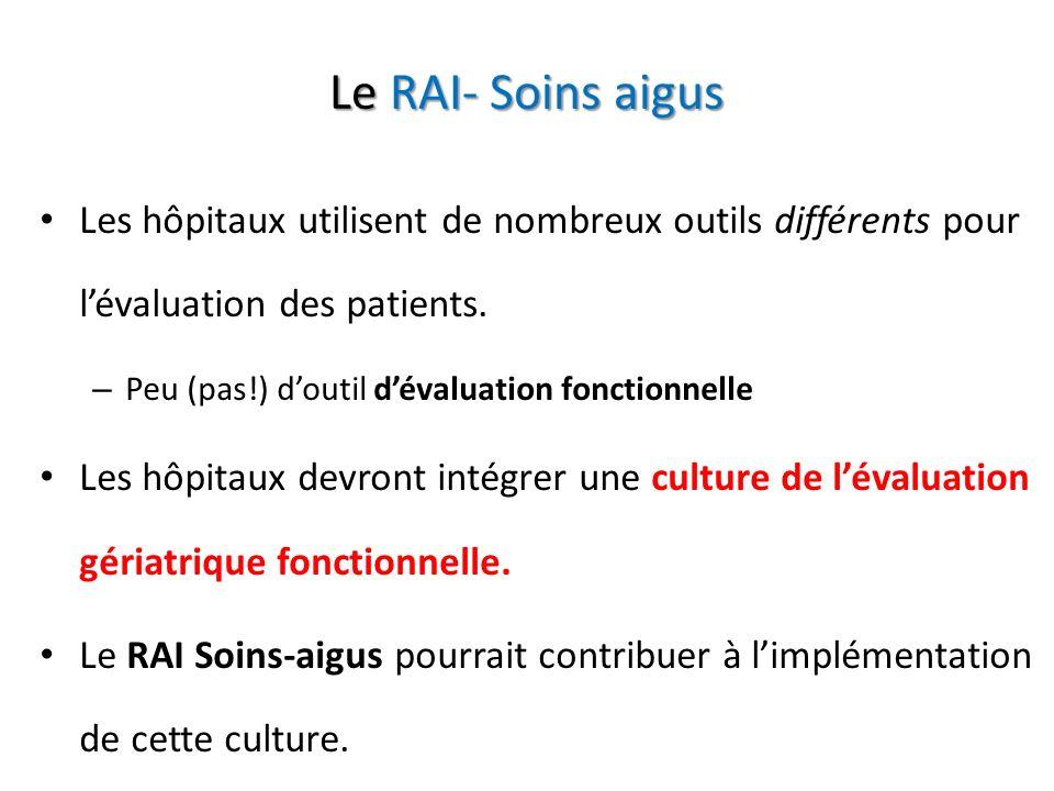 Le RAI- Soins aigus Les hôpitaux utilisent de nombreux outils différents pour l'évaluation des patients.