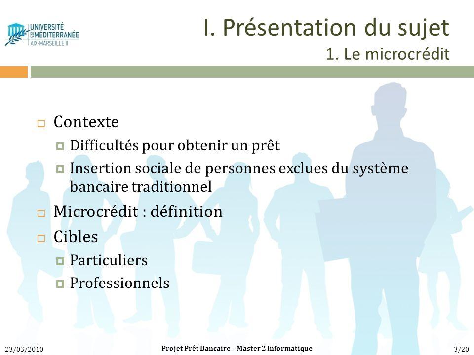 I. Présentation du sujet 1. Le microcrédit