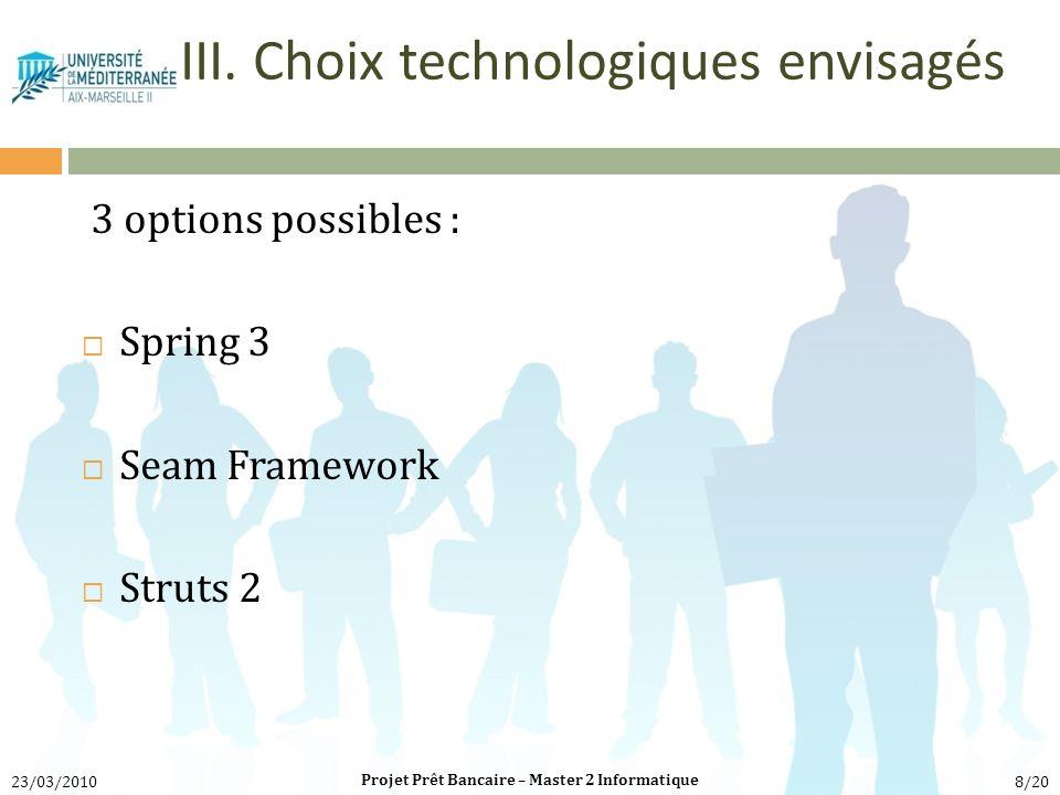 III. Choix technologiques envisagés