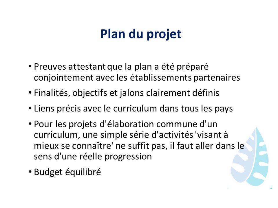Plan du projet Preuves attestant que la plan a été préparé conjointement avec les établissements partenaires.