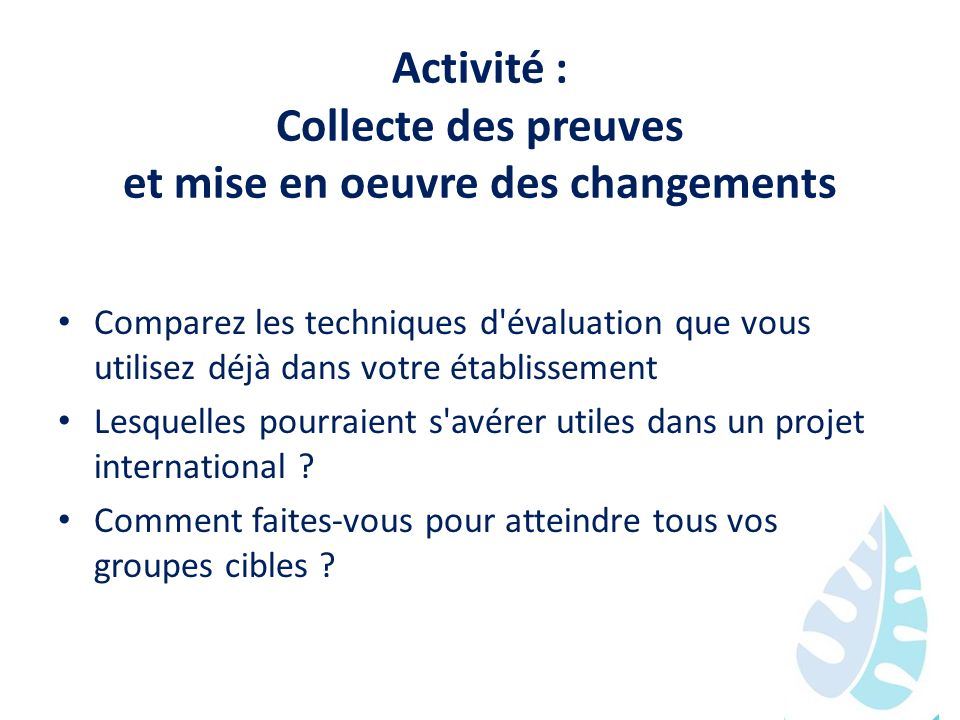 Activité : Collecte des preuves et mise en oeuvre des changements